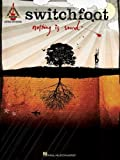 img - for Switchfoot: Nothing Is Sound by Switchfoot (2005-12-01) book / textbook / text book