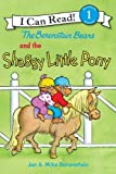 The Berenstain Bears and the Shaggy Little Pony (I Can Read Book 1)