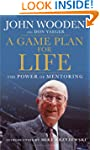 A Game Plan for Life: The Power of Me...