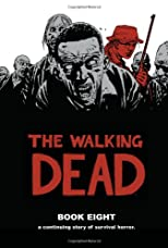 The Walking Dead, Book 8