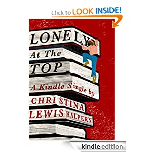 Lonely Top Kindle Single Ebook
