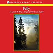 Folly | [Laurie R. King]