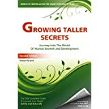 Growing Taller Secrets: Journey Into The World Of Human Growth And Development, or How To Grow Taller Naturally And Safely. Second Edition ~ Robert Grand