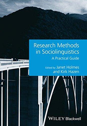 Research Methods in Sociolinguistics: A Practical Guide (Guides to Research Methods in Language and Linguistics)