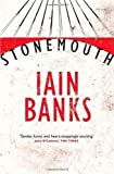Iain Banks Stonemouth by Banks, Iain on 05/04/2012 unknown edition