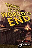 img - for Tales At The World's End (The Nine Tales Series) book / textbook / text book