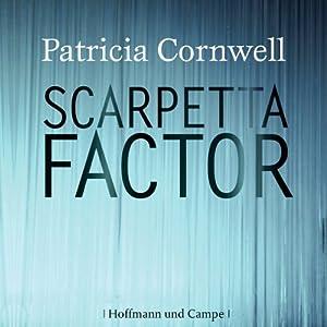 Scarpetta Factor (Kay Scarpetta 17) Hörbuch