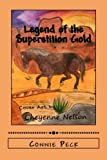 img - for Legend of the Superstition Gold (The Black Pony Adventures) (Volume 3) book / textbook / text book
