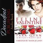 Feline Valentine: A Witch's Night Out, Book 4 | Tara Quan