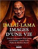 echange, troc Collectif - Dalai Lama Images d une Vie
