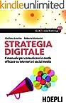 Strategia digitale: Il manuale per co...