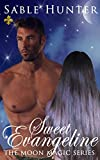 Sweet Evangeline (Moon Magic Book 2)