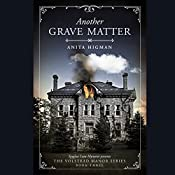 Another Grave Matter: The Volstead Manor Series, Book 3 | Anita Higman