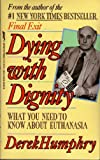 Dying With Dignity: Understanding Euthanasia