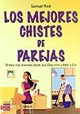 img - for MEJORES CHISTES DE PAREJAS,LOS CITAS HUMORISTICAS GENIALES book / textbook / text book