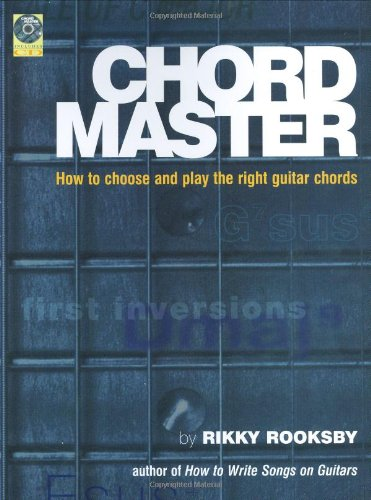 The Chord Master- How To Find And Choose The Right Guitar Chords Book/Cd (Softcover)
