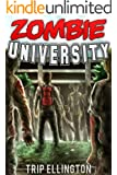 Zombie University: How I Survived the Zombie Apocalypse