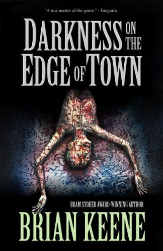Darkness on the Edge of Town [Keene, Brian] (Tapa Blanda)