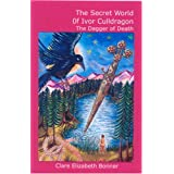 The Dagger of Death (Secret World of Ivor Culldragon)by Clare Elizabeth Bonner