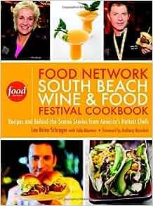 Food Network South Beach Wine Food Festival Cookbook