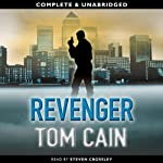 Revenger: Samuel Carver, Book 6 (       UNABRIDGED) by Tom Cain Narrated by Steven Crossley