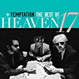 Temptation: The Very Best Of  Heaven 17