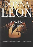 A Noble Radiance: A Commissario Guido Brunetti Mystery