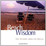 Beach Wisdom: Life Lessons From The Ocean