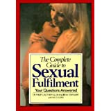 The Complete Guide to Sexual Fulfillment ~ Lionel Abel