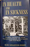 img - for In Health and in Sickness book / textbook / text book