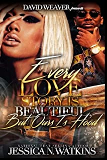Book Cover: Every Love Story Is Beautiful, But Ours Is Hood