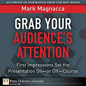Grab Your Audience's Attention Audiobook