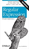 Regular Expression Pocket Reference: Regular Expressions for Perl, Ruby, PHP, Python, C, Java and .NET (Pocket Reference (...