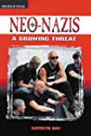 Neo-Nazis: A Growing Threat