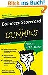 Balanced Scorecard für Dummies Das Po...