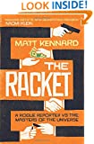 The Racket: A Rogue Reporter vs. the Masters of the Universe