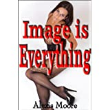 Image is Everything (Almost Taboo Stories)by Alexis Moore