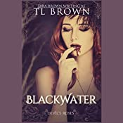 Blackwater | Tara Brown