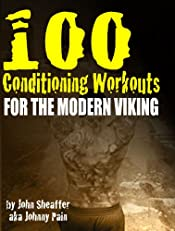 100 Conditioning Workouts for the Modern Viking