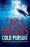 Cold Pursuit (A Black Falls Novel)