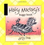 Hairy Maclary Buggy Book (Hairy Maclary and Friends) (0141329602) by Dodd, Lynley