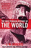 The New Penguin History of the World (1435262301) by Roberts, J. M.