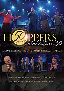 Hoppers Celebration 50: A Live Celebration of a Family Musical Heritage