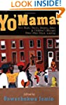 Yo' Mama!: New Raps, Toasts, Dozens,...