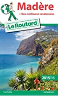 Guide du Routard Madère 2015/2016