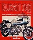 The Ducati 750 Bible (Bible (Veloce))