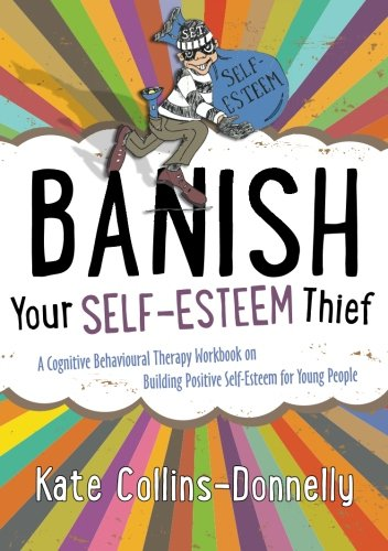Cover of 'Banish your self-esteem thief'
