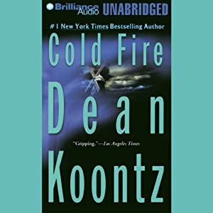 Cold Fire | [Dean Koontz]