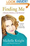 Finding Me: A Decade of Darkness, a L...