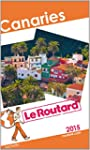 Guide du Routard Canaries 2015 (Le Ro...